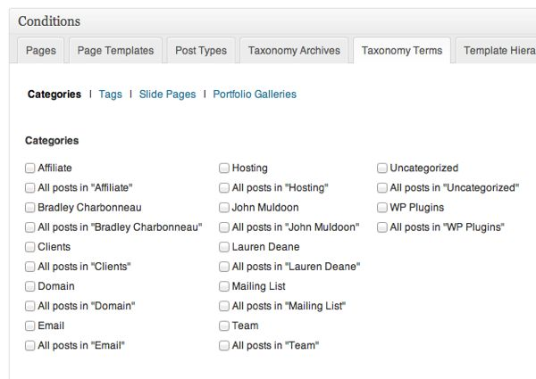 Whoa, what are these? Show sidebar by categories, tags, and any other custom post types your theme may have.
