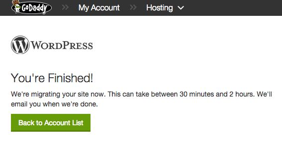 One-click migration and my site was ready (then I changed the DNS). Done!